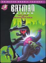 Batman Beyond: Tech Wars/Disappearing Inque