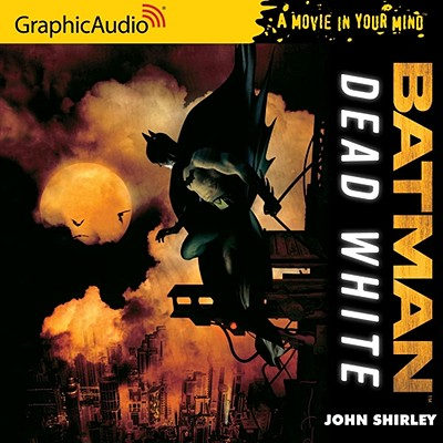 Batman: Dead White - Shirley, John