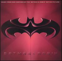 Batman & Robin [Music from and Inspired by the Motion Picture] - Original Soundtrack