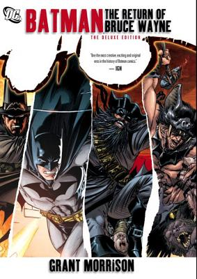 Batman: The Return of Bruce Wayne - Morrison, Grant