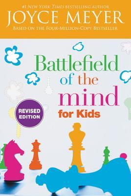 Battlefield of the Mind for Kids - Meyer, Joyce