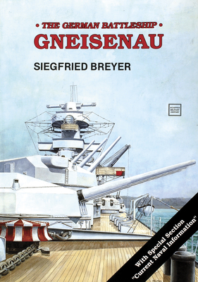Battleship: Gneisenau - Breyer, Siegfried