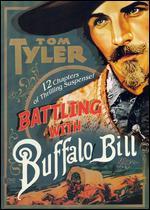 Battling with Buffalo Bill - Ray Taylor