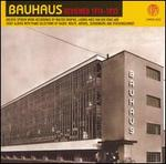 Bauhaus Reviewed, 1919-1933