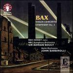 Bax: Violin Concerto; Symphony No. 3