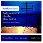BCMF Premieres: Bridgehampton Chamber Music Festival