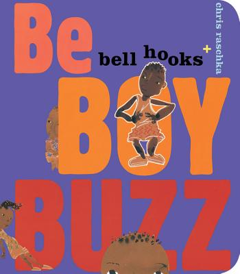 Be Boy Buzz - Hooks, Bell, and Raschka, Christopher