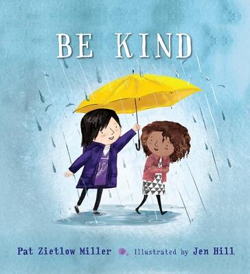 Be Kind - Zietlow Miller, Pat