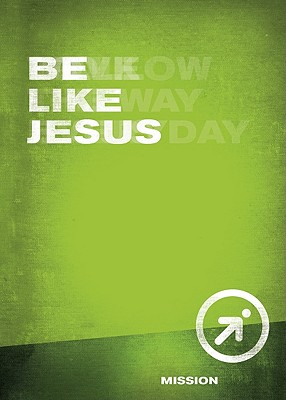 Be Like Jesus - Wesleyan Publishing House (Compiled by)