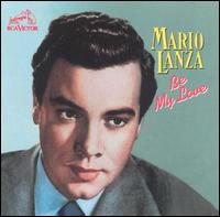 Be My Love [RCA] - Mario Lanza