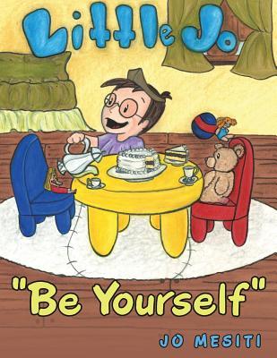 Be Yourself: Little Jo - Mesiti, Jo