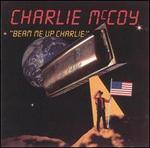 Beam Me Up Charlie