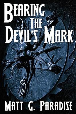 Bearing The Devil's Mark - Paradise, Matt