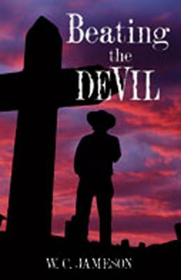 Beating the Devil - Jameson, W C