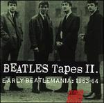Beatles Tapes, Vol. 2: Early Beatlemania 1963-1964