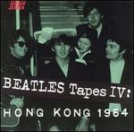 Beatles Tapes, Vol. 4: Hong Kong '64