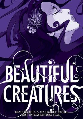 Beautiful Creatures: The Manga (A Graphic Novel) - Jean, Cassandra, and Garcia, Kami, and Stohl, Margaret