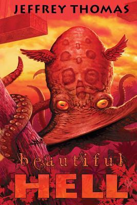 Beautiful Hell - Thomas, Jeffrey, and Morey, Joe (Editor)