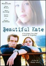 Beautiful Kate - Rachel Ward