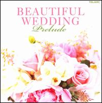 Beautiful Wedding: Prelude - Allan Vogel (oboe); Empire Brass (brass ensemble); Robert McDuffie (violin); William Tritt (piano); Yolanda Kondonassis (harp)