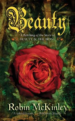Beauty: A Retelling of the Story of Beauty & the Beast - McKinley, Robin