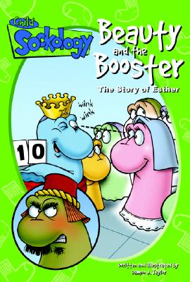 Beauty and the Booster: The Story of Esther -