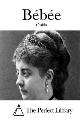 Bebee - Ouida