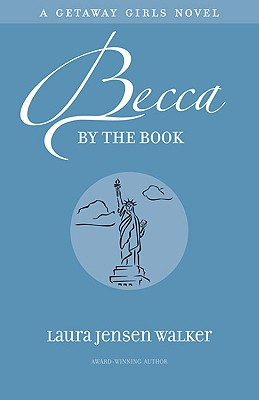 Becca by the Book - Walker, Laura Jensen, B.A.