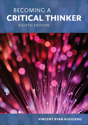 Becoming a Critical Thinker - Ruggiero, Vincent Ryan