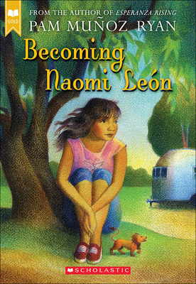 Becoming Naomi Leon - Ryan, Pam Munoz