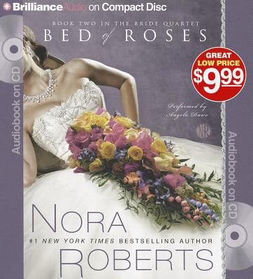 Bed of Roses - Roberts, Nora, and Dawe, Angela (Read by)