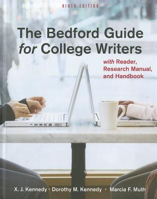 Bedford Guide, 9th Edition 4 in 1 & Rewriting - Kennedy, X J, Mr., and Kennedy, Dorothy M, and Muth, Marcia