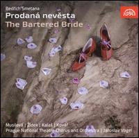 Bedrich Smetana: Prodaná Nevesta (The Bartered Bride) - Ivo Zídek (tenor); Jarmila Pechova (soprano); Karel Hruska (tenor); Karel Kalas (bass); Ladislav Mraz (bass);...