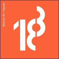 Bedrock, Vol. 18: Signals - John Digweed / C-Jay
