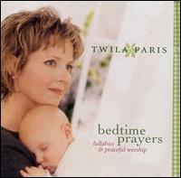 Bedtime Prayers: Lullabies and Peaceful Worship - Twila Paris