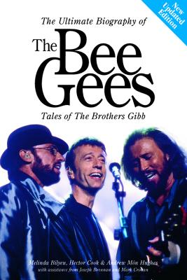 Bee Gees: Tales of the Brothers Gibb - Cook, Hector