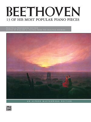 Beethoven -- 13 Most Popular Pieces - Beethoven, Ludwig Van (Composer)