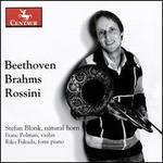 Beethoven, Brahms, Rossini