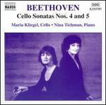Beethoven: Cello Sonatas Nos. 4 & 5