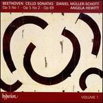 Beethoven: Cello Sonatas, Vol. 1