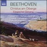 Beethoven: Christus am Ölberge; Elegischer Gesang