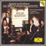 Beethoven: Die späten Streichquartette (The Late String Quartets)