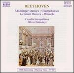 Beethoven: Mödlinger Dances; Contradanses; German Dances; Minuets