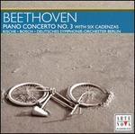 Beethoven: Piano Concerto No. 3 with 6 Cadenzas