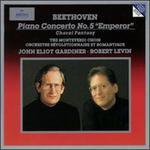 """Beethoven: Piano Concerto No. 5 """"Emperor""""; Choral Fantasy"""