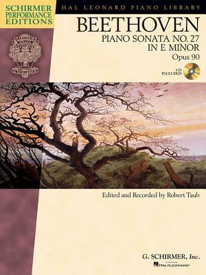 Beethoven: Piano Sonata No. 27 in E Minor, Opus 90 - Beethoven, Ludwig Van (Composer)