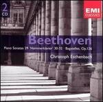 "Beethoven: Piano Sonatas No. 29 ""Hammerklavier"", 30-32; Bagatelles, Op. 126"
