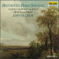Beethoven: Piano Sonatas, Vol. 5 - John O'Conor (piano)