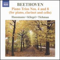 Beethoven: Piano Trios Nos. 4 & 8 (for Piano, Clarinet and Cello) - Ib Hausmann (clarinet); Maria Kliegel (cello); Nina Tichman (piano)