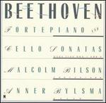Beethoven: Sonatas for Fortepiano and Cello Nos. 1 & 2